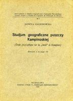Jadwiga Kaczorowska, Studjum geograficzne puszczy Kampinoskiej (Warszawa, 1926)